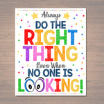 Do the Right Thing Even When No One is Looking, School Counselor Office, Growth Mindset Classroom Poster, School Decor, Anti Bully Poster