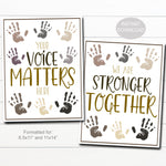 Diversity Posters, School Classroom, Stronger Together, Your Voice Matters Inclusion Handprint Signs, Digital Printable Instant Download