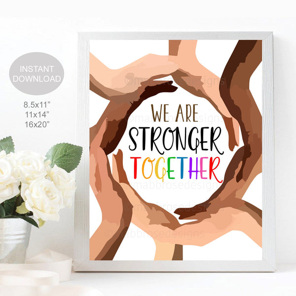 Diversity Poster, School Office Classroom Sign, Stronger Together, People Holding Hands Inclusion Counselor, Printable Instant Download