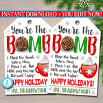 Christmas Gift Tag, You're the bomb, hot chocolate cocoa Teacher Staff, Holiday Appreciation Secret Santa, White Elephant, Editable Template