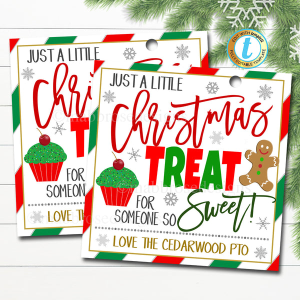 Christmas Gift Tags, A treat for someone so sweet, Teacher Staff Nurse Appreciation School Pto Pta Thank You Label, DIY Editable Template