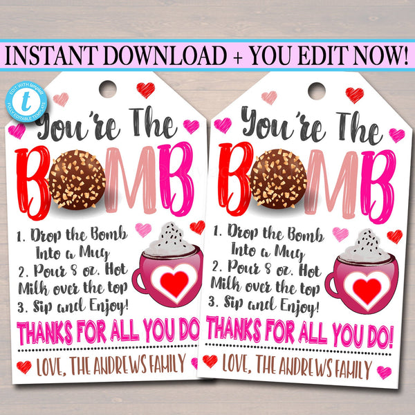 Valentine's Gift Tag, You're the bomb, hot chocolate cocoa, Client Teacher Staff Appreciation, Chocolate Treat Candy Tag, Editable Template