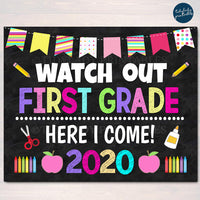 Watch Out First Grade Here I come! Back to School Printable Back to School, Chalkboard Poster School Sign 1st Day of School