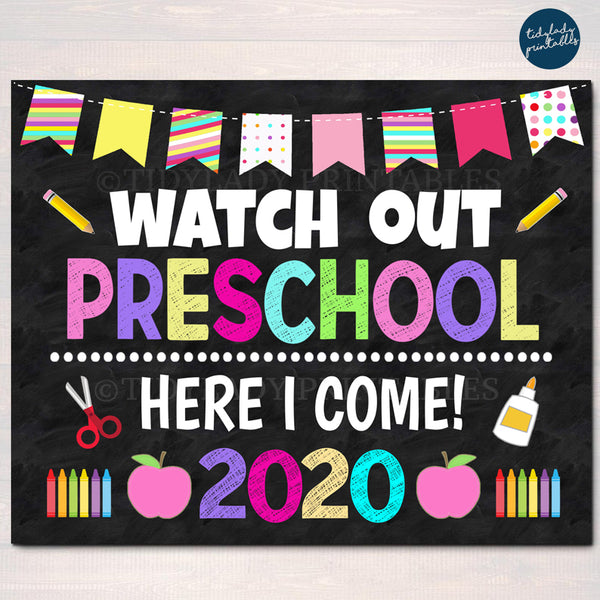 Watch Out Preschool Here I come! Back to School Printable, Back to School, Chalkboard Poster School Sign 1st Day of School