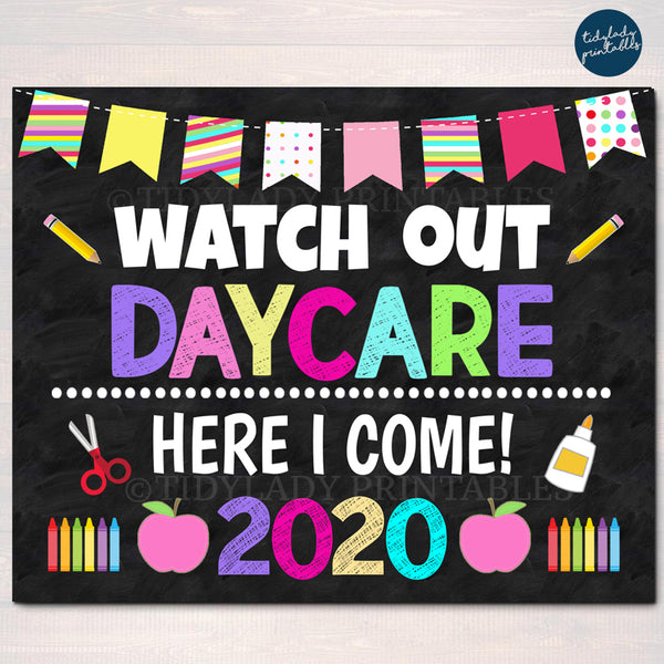 Watch Out Daycare Here I come! Back to School Printable, Back to School, Chalkboard Poster School Sign 1st Day of School INSTANT DOWNLOAD