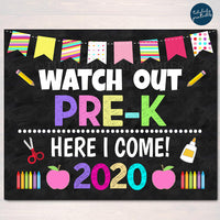 Watch Out Pre-K Here I come! Back to School Printable Back to School, Pre K Chalkboard Poster School Sign 1st Day of School