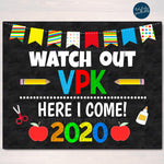 Watch Out VPK Here I come! Back to School Printable Back to School Boy Vpk Chalkboard Poster School Sign 1st Day of School
