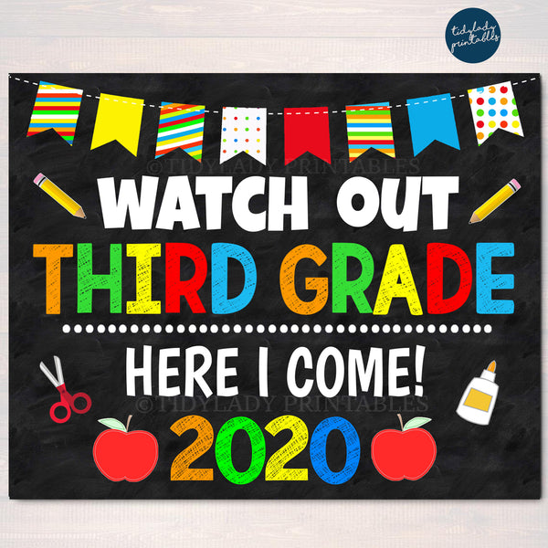 Watch Out Third Grade Here I come! Back to School Printable Back to School Chalkboard Poster School Sign 1st Day of School