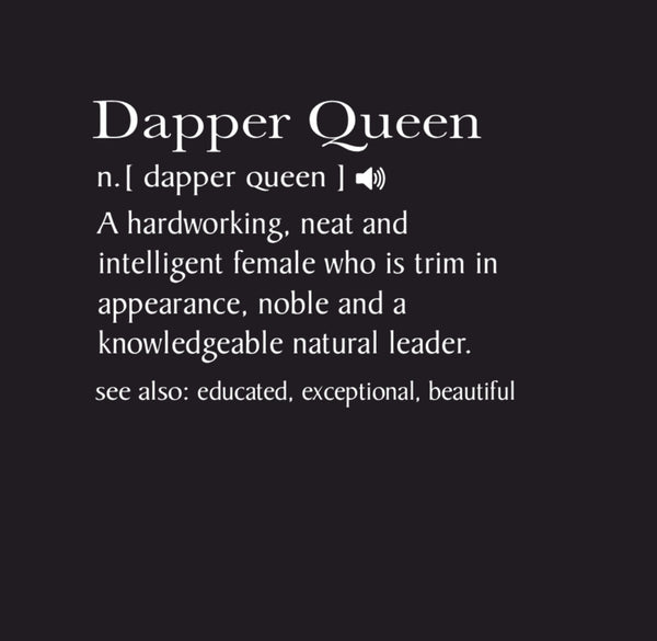 Dapper Queen Tee