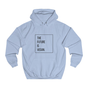 The Future Is Vegan Unisex Hoodie