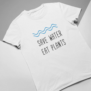 Save Water Eat Plants Vegan T-Shirt
