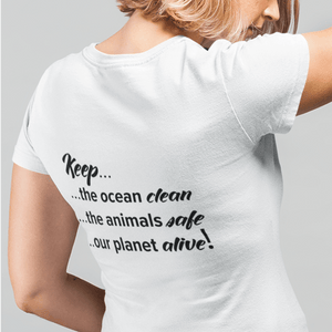 Keep The Ocean Clean, The Animals Safe Vegan T-Shirt
