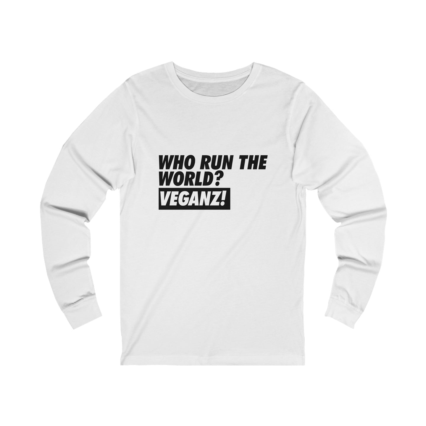 Veganz Run The World Unisex Long Sleeve T-Shirt