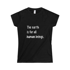The Earth Is For All Beings T-Shirt
