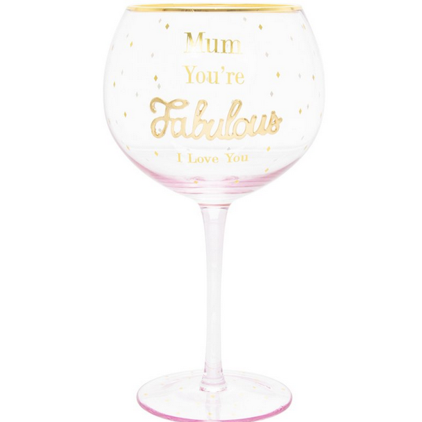 'Mum you're fabulous' gin glass - Hunnypot House
