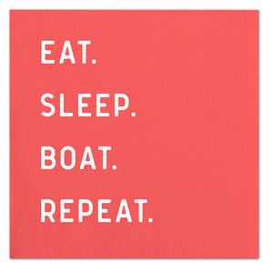 Eat Sleep Boat Repeat Cocktail Napkins