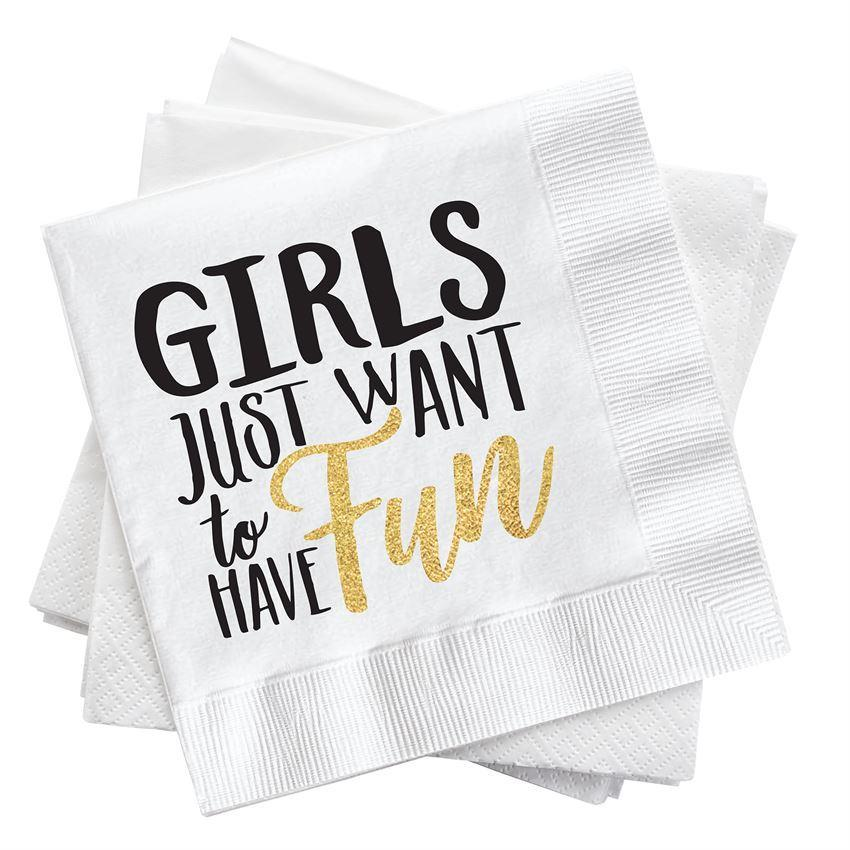 Girls Just Want To Have Fun Cocktail Napkins