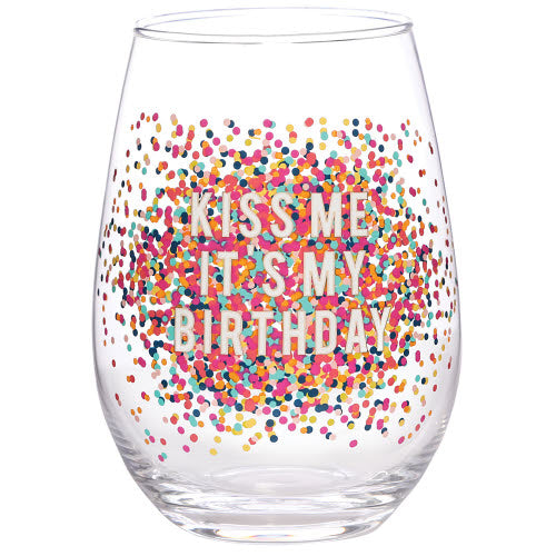 Kiss Me It's My Birthday Stemless Wine