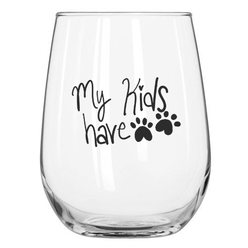 My Kids Have Paws Wine Glass