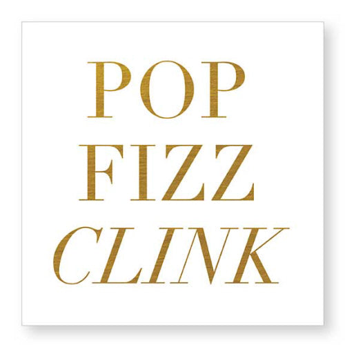 """Pop Fizz Clink"" Cocktail Napkins"