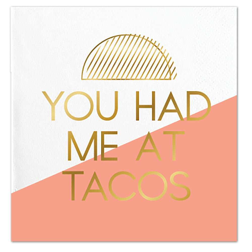 You Had Me At Tacos Cocktail Napkins
