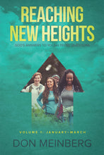 Reaching New Heights: God's Answers to Young Teens' Questions  Volume 1: January–March