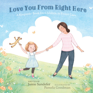 Love You From Right Here (Hardcover) by Jamie Sandefer - 10 Book Bundle