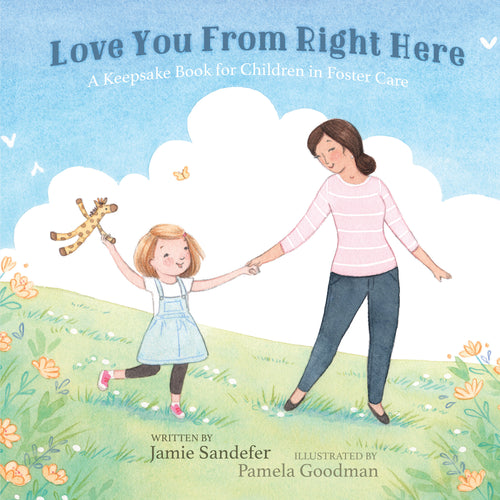 Love You From Right Here (Hardcover) by Jamie Sandefer - 50 Book Bundle