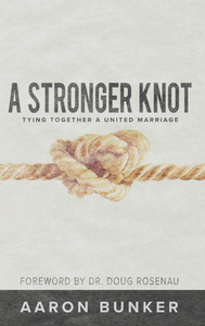 A Stronger Knot: Tying Together a United Marriage