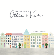 The Simple Life of Ollie and Vern by Casey Zaruba (Hardcover)