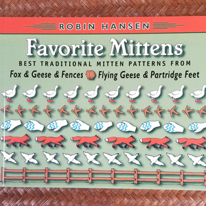Favorite Mittens: Best Traditional Mitten Patterns