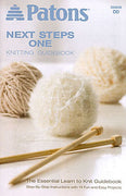 "Patons Next Step One ""Knitting Guidebook"""