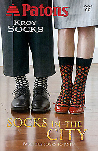 "Patons Kroy Socks ""Socks in the City"""