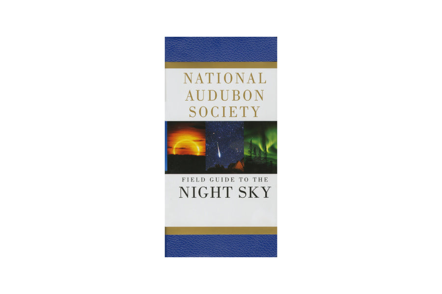 The National Audubon Society Field Guide to the Night Sky