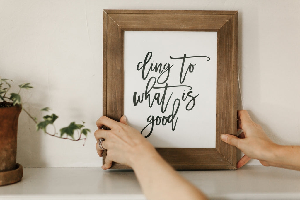 cling to what is good print