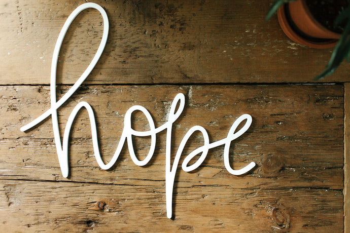 Hope Script Sign
