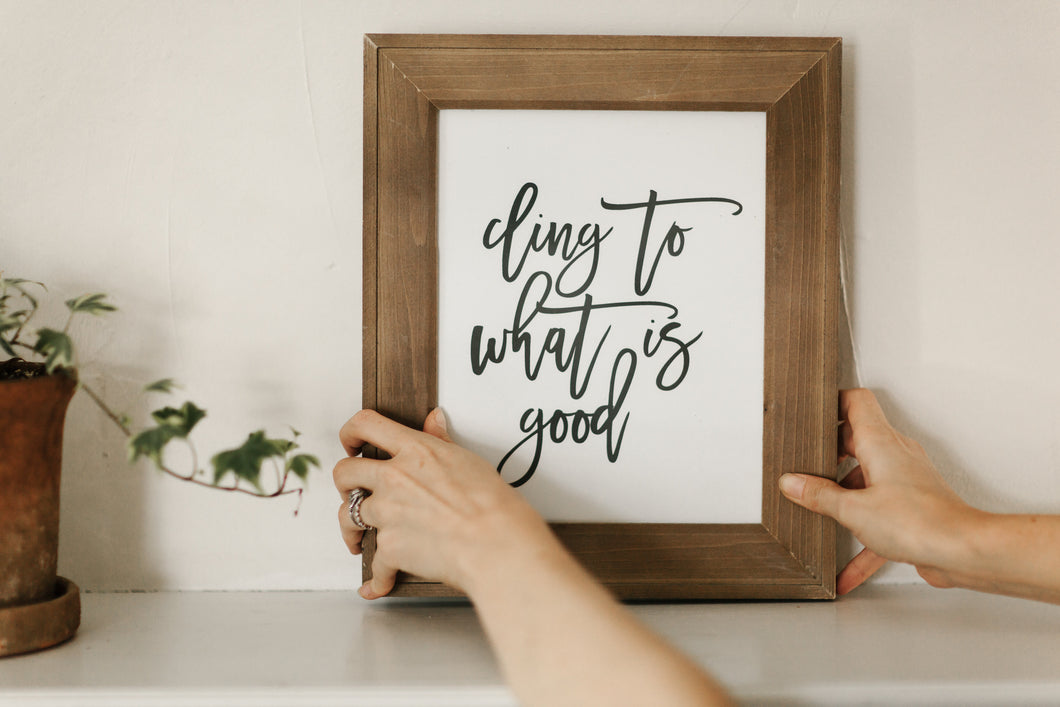 Cling to What Is Good Printable