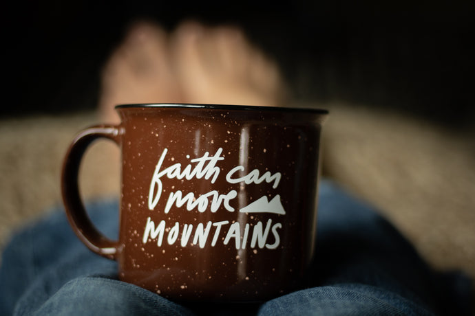 Faith Can Move Mountains Campfire Mug
