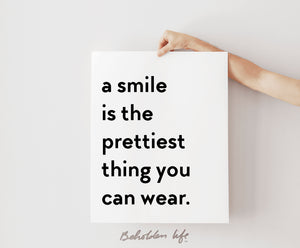 A Smile Is The Prettiest Thing Print
