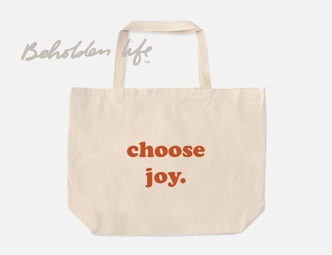 Choose Joy Tote