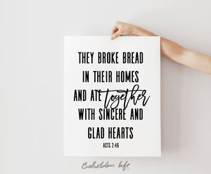 They Broke Bread Print