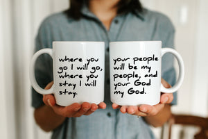 Where You Go I Will Go Mug Set