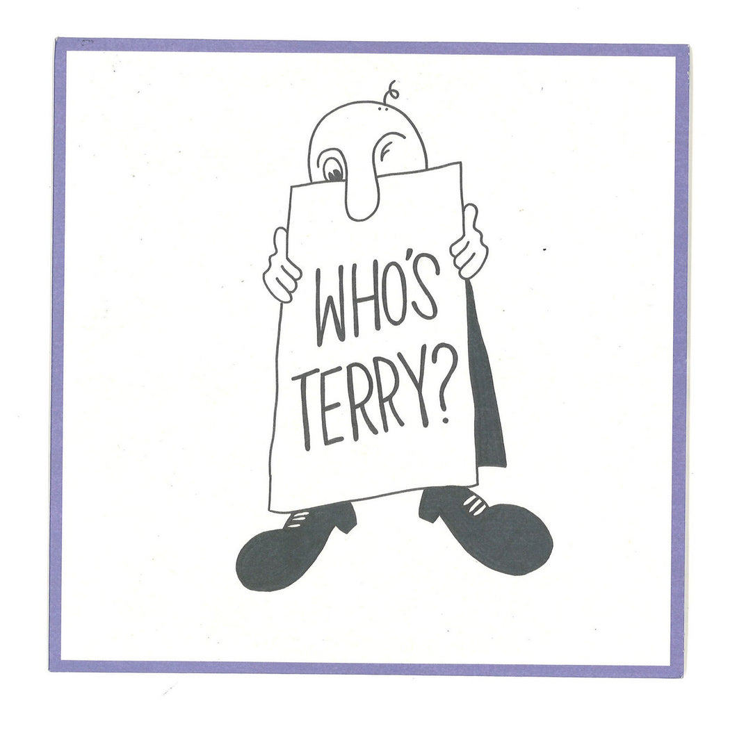 TERRY - WHO'S TERRY 7''