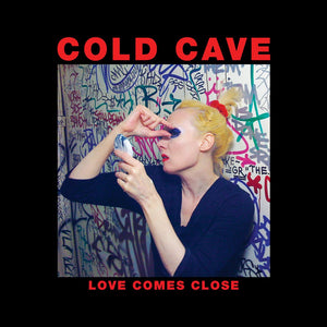 "COLD CAVE - ""LOVE COMES CLOSE"" LP"