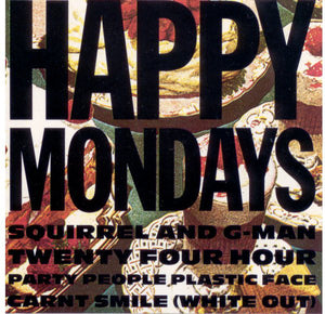 "HAPPY MONDAYS ""SQUIRREL AND G-MAN..."" LP"