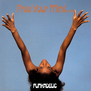 "FUNKADELIC - ""FREE YOUR MIND..."" LP"