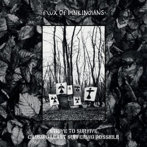 "FLUX OF PINK INDIANS - ""STRIVE TO SURVIVE CAUSING LEAST SUFFERING POSSIBLE"" 2xLP"