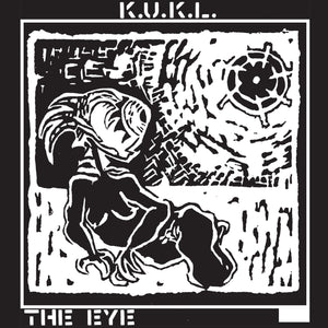 "K.U.K.L. - ""THE EYE"" LP"