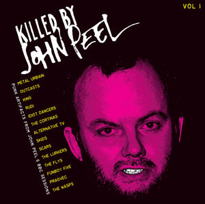 "V/A - ""KILLED BY JOHN PEEL VOL. 1"" LP"
