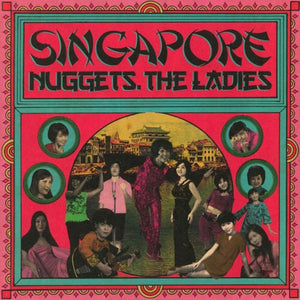 "V/A - ""SINGAPORE NUGGETS – THE LADIES"" LP"